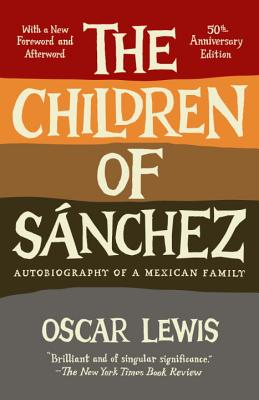 The Children of Sanchez By Lewis, Oscar