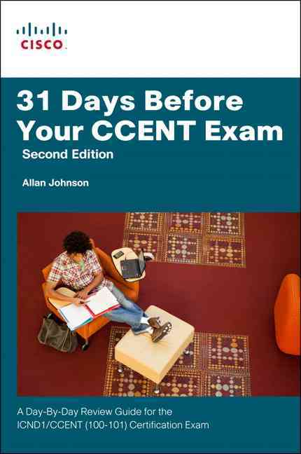 31 Days Before Your Ccent Exam By Johnson, Allan